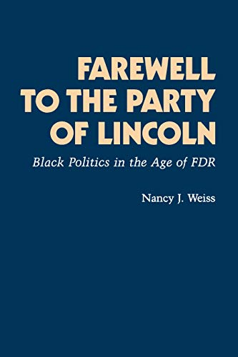 9780691101514: Farewell to the Party of Lincoln