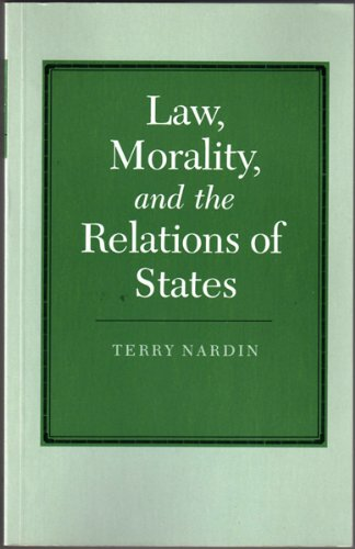 9780691101552: Law, Morality, and the Relations of States