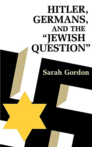 9780691101620: Hitler, Germans, and the Jewish Question