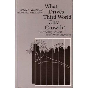 What Drives Third World City Growth? A Dynamic General Equilibrium Approach