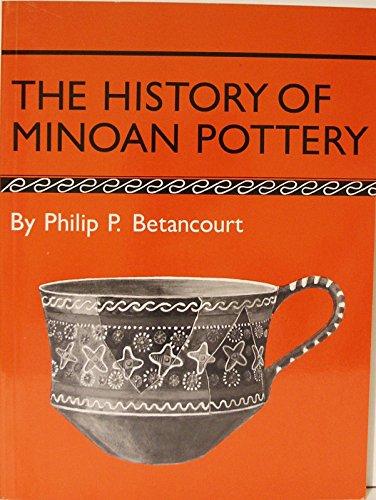 9780691101682: The History of Minoan Pottery