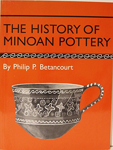 9780691101682: The History of Minoan Pottery