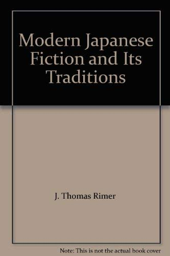 9780691102252: Modern Japanese Fiction and Its Traditions: An Introduction (Princeton Legacy Library)