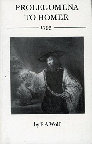 9780691102474: Prolegomena to Homer, 1795 (Princeton Legacy Library)