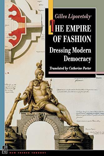 9780691102627: The Empire of Fashion: Dressing Modern Democracy