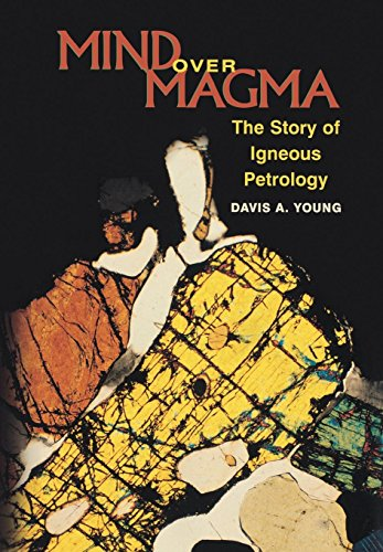 9780691102795: Mind over Magma: The Story of Igneous Petrology