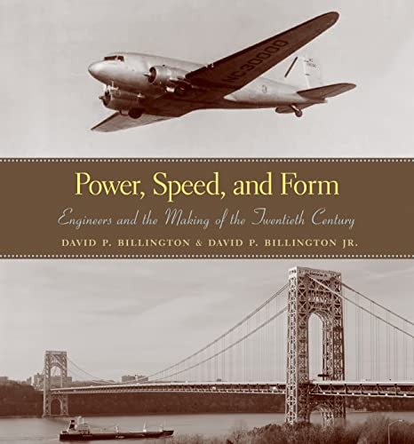 9780691102924: Power, Speed, and Form - Engineers and the Making of the Twentieth Century