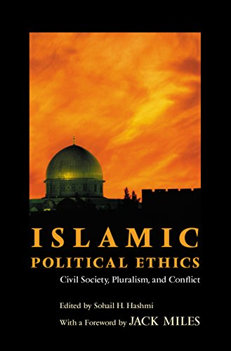 Islamic Political Ethics: Civil Society, Pluralism, and Conflict [The Ethikon Series in Comparative...