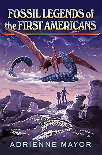 9780691113456: Fossil Legends of the First Americans