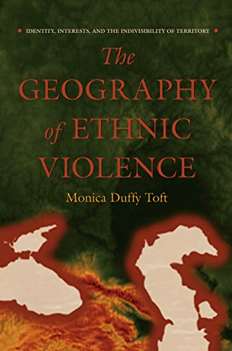 9780691113548: Geography of Ethnic Violence: Identity, Interests, and the Indivisibility of Territory