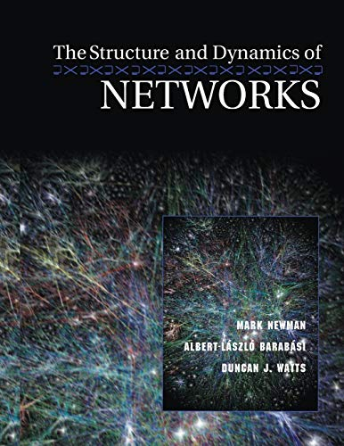 9780691113579: The Structure and Dynamics of Networks (Princeton Studies in Complexity)