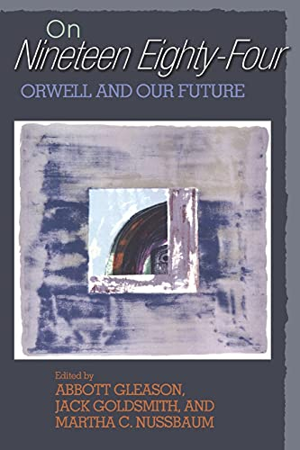 """On """"Nineteen Eighty-Four"""": Orwell and Our Future: Princeton University Press"""