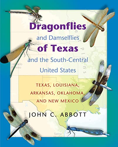 9780691113630: Dragonflies and Damselflies of Texas and the South-Central United States: Texas, Louisiana, Arkansas, Oklahoma, and New Mexico
