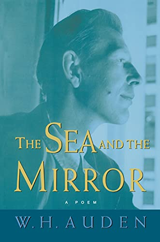 9780691113715: The Sea and the Mirror: A Commentary on Shakespeare's
