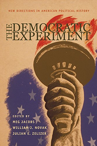 9780691113760: The Democratic Experiment: New Directions in American Political History (Politics and Society in Twentieth-Century America)