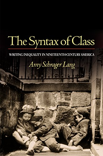 9780691113890: The Syntax of Class: Writing Inequality in Nineteenth-Century America