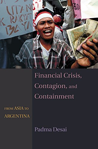 Financial Crisis, Contagion, and Containment: From Asia to Argentina (Hardback): Padma Desai