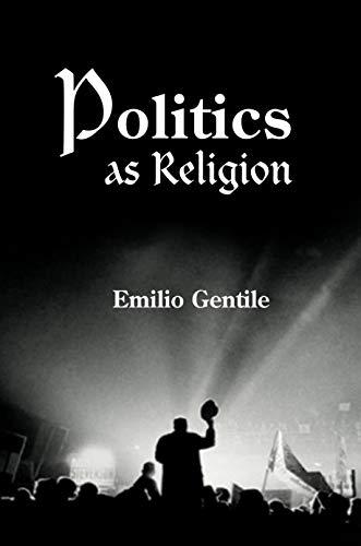9780691113937: Politics as Religion
