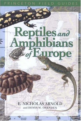 9780691114132: Reptiles and Amphibians of Europe (Princeton Field Guides)