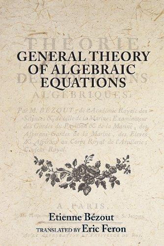 9780691114323: General Theory of Algebraic Equations