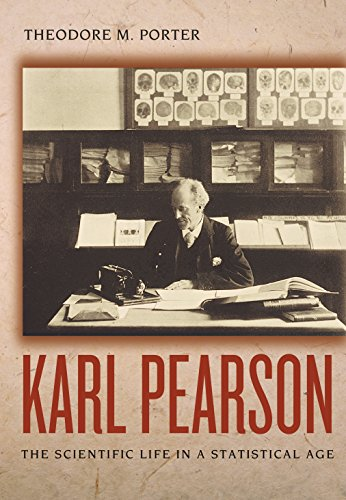 9780691114453: Karl Pearson: The Scientific Life in a Statistical Age