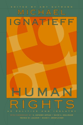 9780691114743: Human Rights as Politics and Idolatry: (The University Center for Human Values Series)