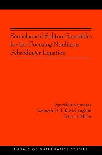 Semiclassical Soliton Ensembles for the Focusing Nonlinear: Spyridon Kamvissis