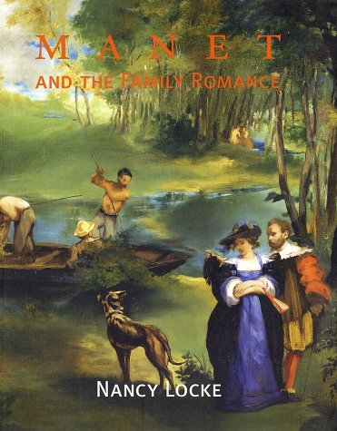 9780691114842: Manet and the Family Romance