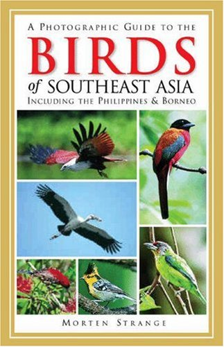 9780691114941: A Photographic Guide to the Birds of Southeast Asia: Including the Philippines & Borneo