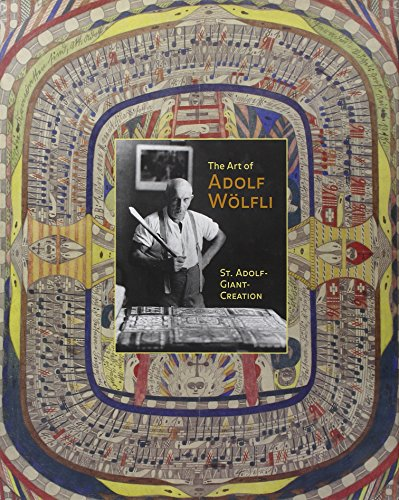 9780691114989: The Art of Adolf Wolfli: St. Adolf-Giant-Creation