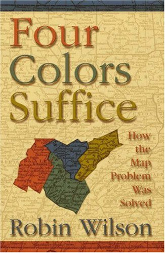 9780691115337: Four Colors Suffice: How the Map Problem Was Solved