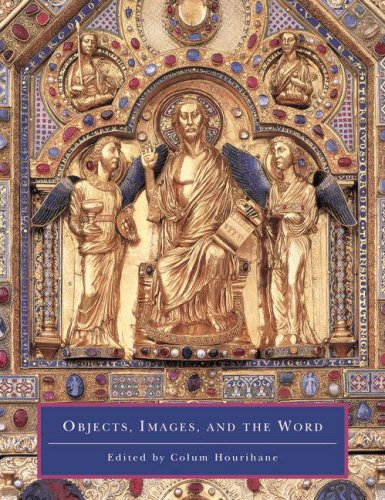 9780691115399: Objects, Images, and the Word: Art in the Service of the Liturgy (Index of Christian Art Occasional Papers)
