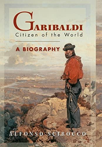 9780691115405: Garibaldi: Citizen of the World