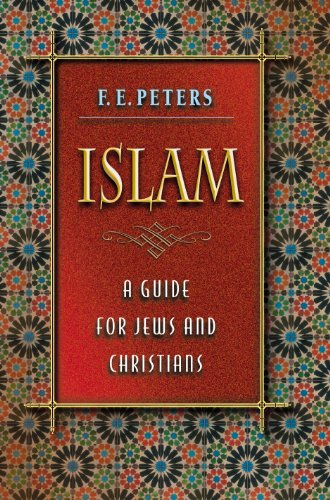 9780691115535: Islam: A Guide for Jews and Christians