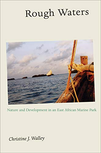 9780691115597: Rough Waters: Nature and Development in an East African Marine Park