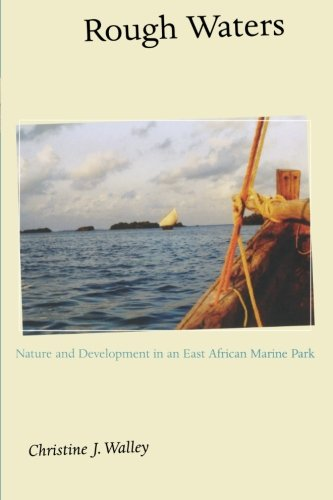 9780691115603: Rough Waters: Nature and Development in an East African Marine Park