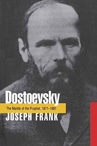 9780691115696: Dostoevsky: The Mantle of the Prophet, 1871-1881