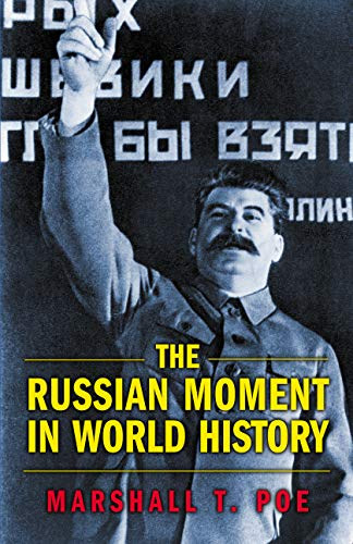 9780691116129: The Russian Moment in World History
