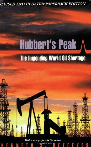 9780691116259: Hubbert's Peak: The Impending World Oil Shortage