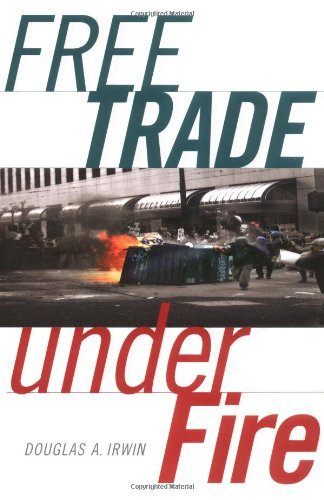 9780691116341: Free Trade under Fire