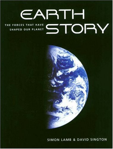 9780691116624: Earth Story : The Forces That Have Shaped Our Planet