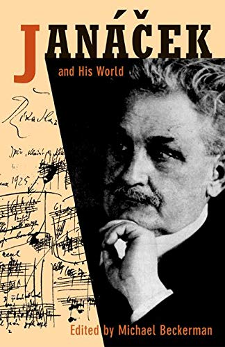 9780691116754: Janácek and His World (The Bard Music Festival)