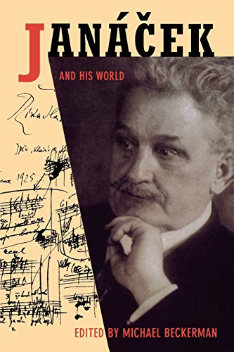 9780691116761: Janacek and His World (The Bard Music Festival)
