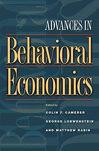 9780691116815: Advances in Behavioral Economics (The Roundtable Series in Behavioral Economics)