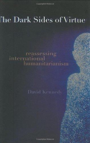 9780691116860: The Dark Sides of Virtue: Reassessing International Humanitarianism