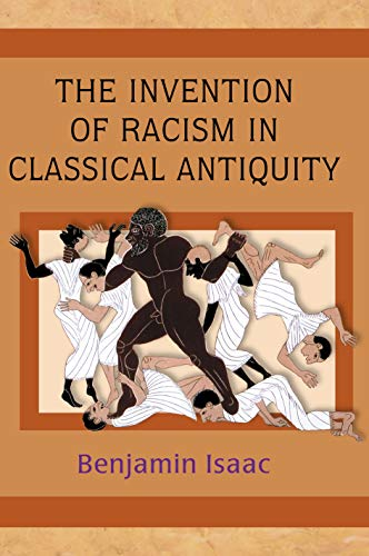 9780691116914: The Invention of Racism in Classical Antiquity