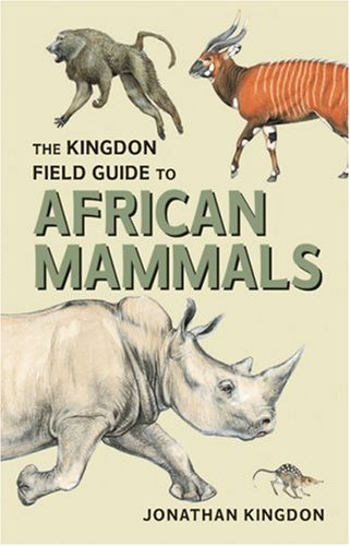 9780691116921: The Kingdon Field Guide to African Mammals (Princeton Field Guides)