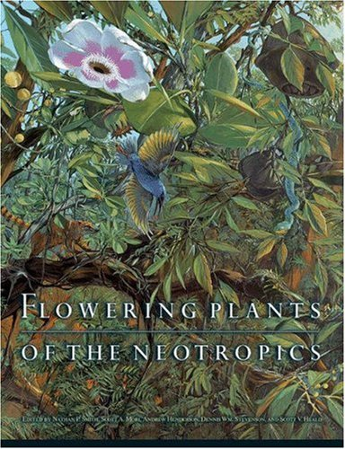 9780691116945: Flowering Plants of the Neotropics