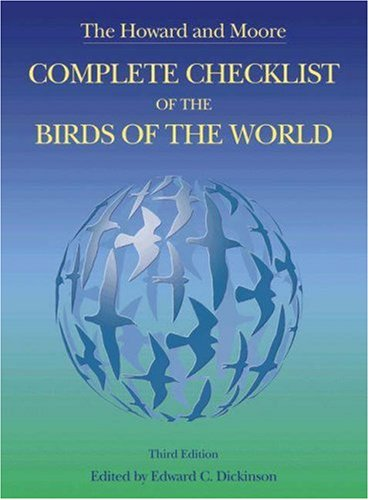 9780691117010: The Howard and Moore Complete Checklist of the Birds of the World