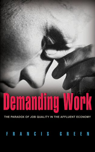 9780691117126: Demanding Work: The Paradox Of Job Quality In The Affluent Economy
